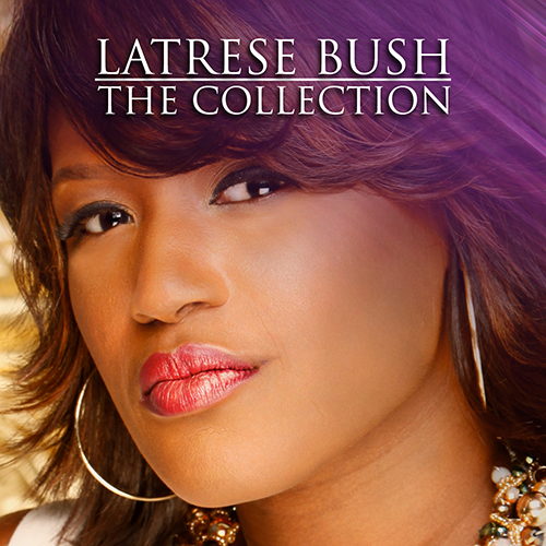 Latrese Bush - The Collection album cover