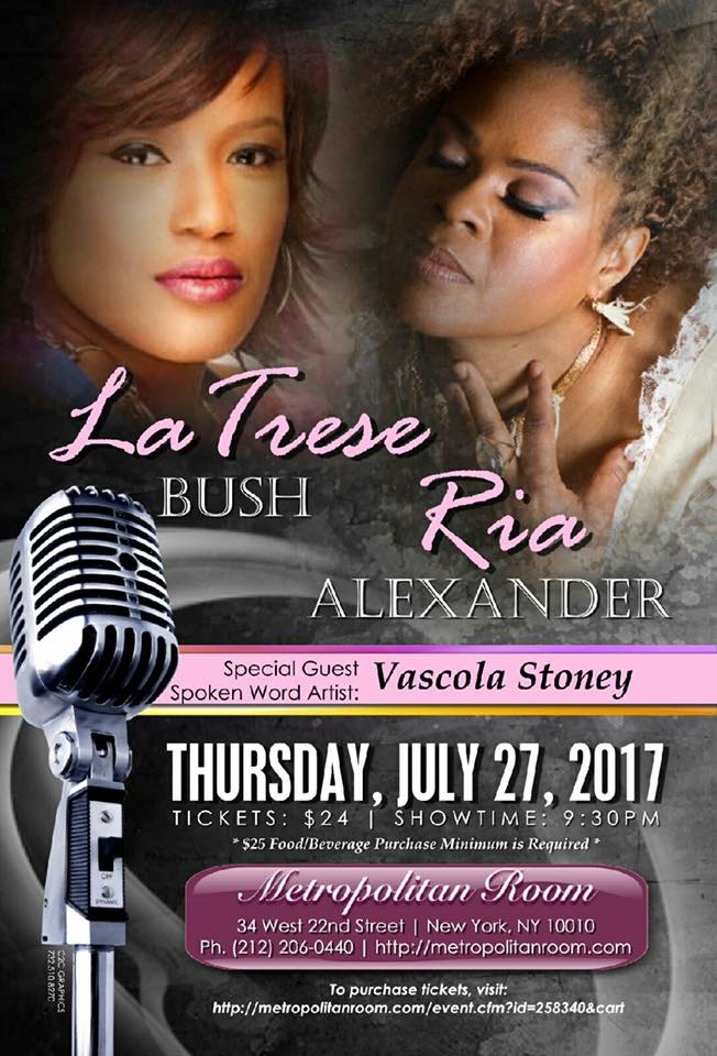 Latrese Bush & Ria Alexander Live at Metropolitan Room July 27th