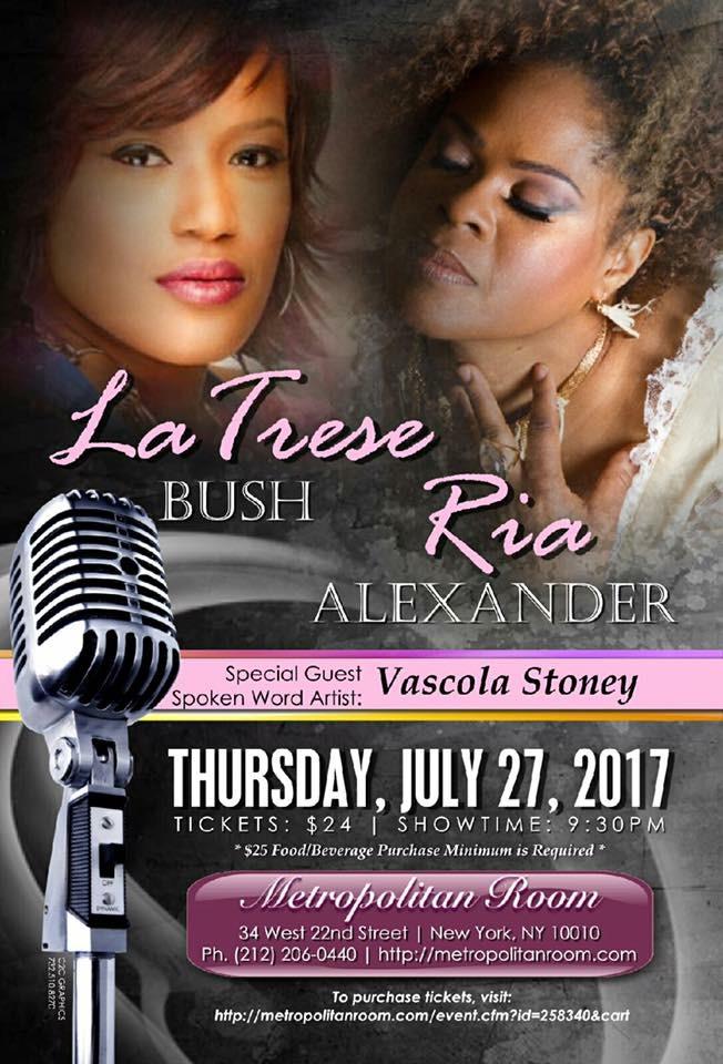 Latrese Bush & Ria Alexander Live at Metropolitan Room July 27th